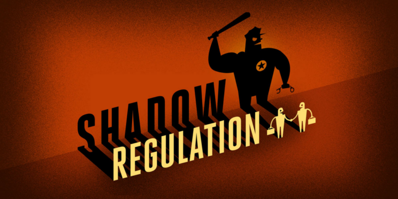 Source: https://www.eff.org/issues/shadow-regulation