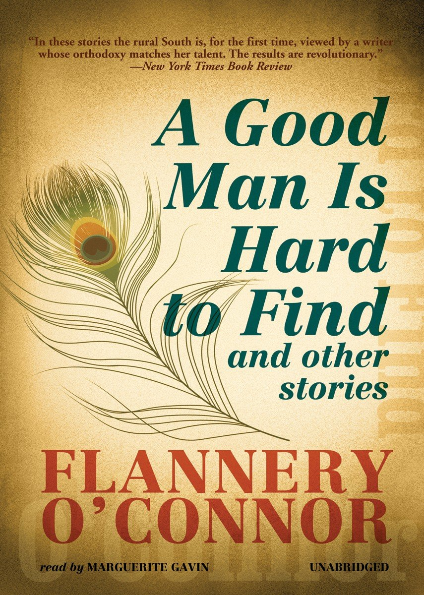 an analysis of the character grandmother in a good man is hard to find by flannery oconnor Red sammy comes in and talks to them--after he tells his wife to hustle with their food--and he and the grandmother have a discussion about how folks are different now and how a good man is hard to find.